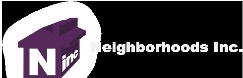 Neighborhoods Inc.